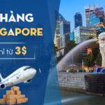 Gửi hàng đi Singapore