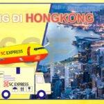 Bảng giá cước gửi hàng đi HongKong