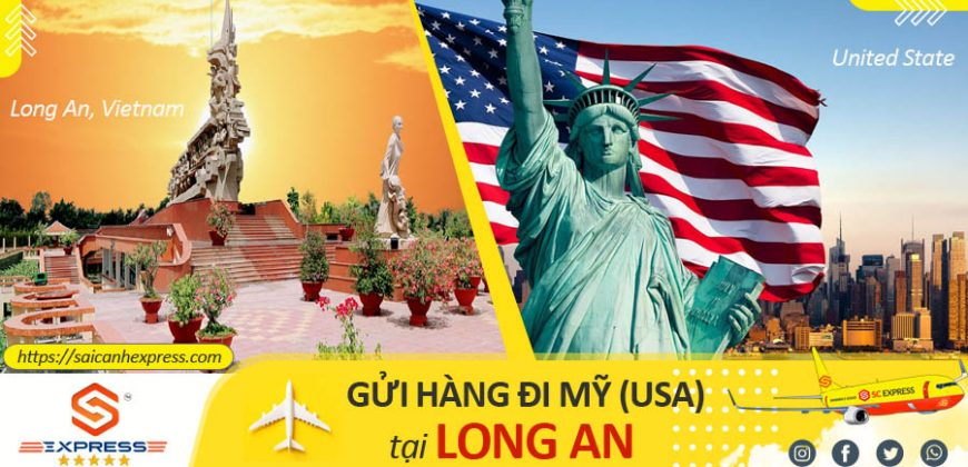 Gửi hàng đi Mỹ tại Long An