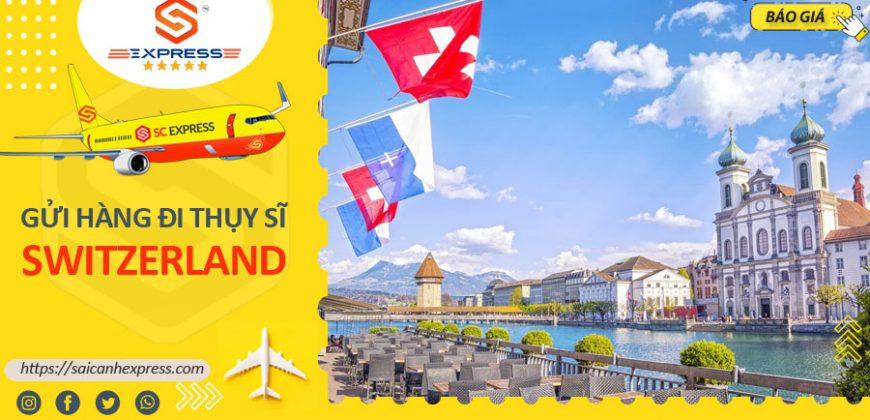 Gửi hàng đi Thụy Sĩ